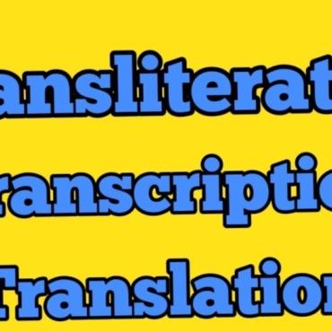 Transkripsiyon ve Transliterasyon Hakkında Bilinmesi Gerekenler